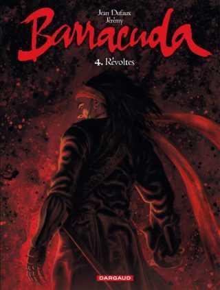Barracuda T4, Révoltes, une chasse au trésor sanglante