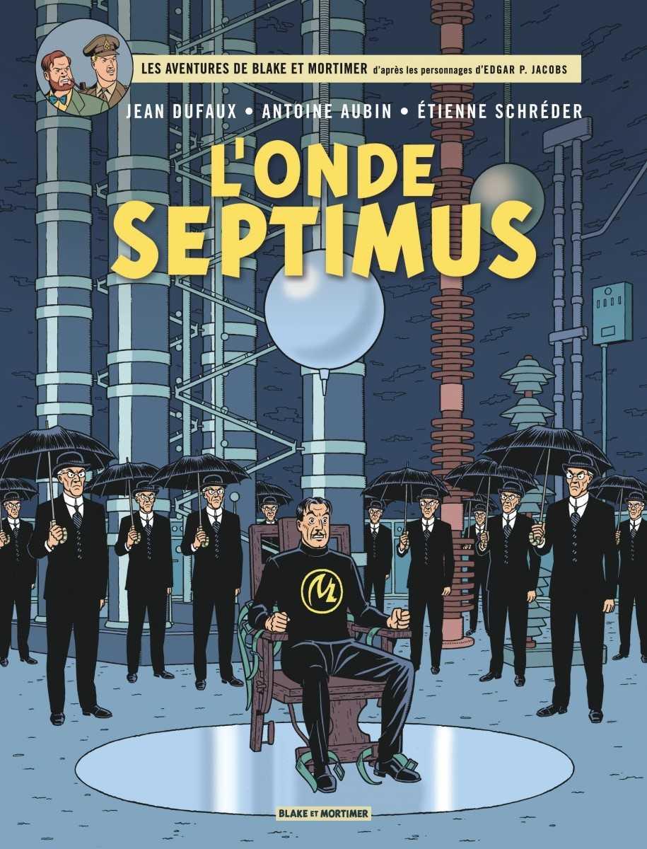 Blake et Mortimer dans L'Onde Septimus, pari gagné pour Jean Dufaux