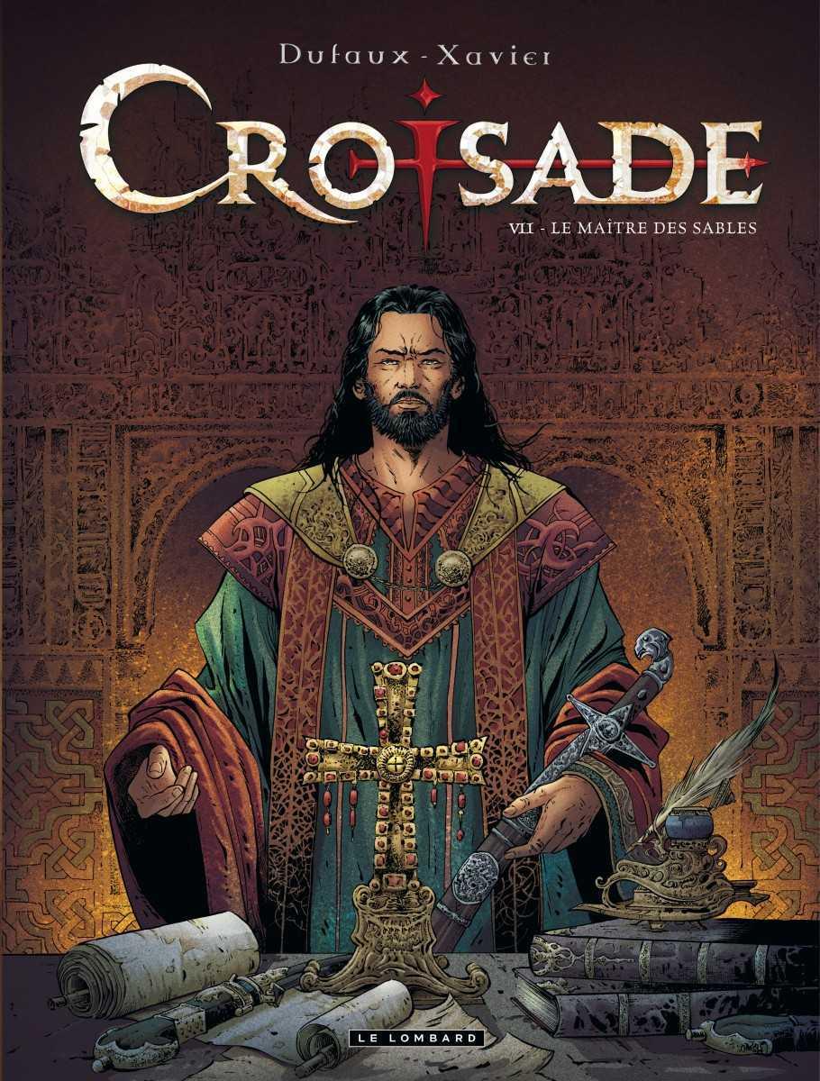 Croisade T7, le maître des sables dicte ses conditions
