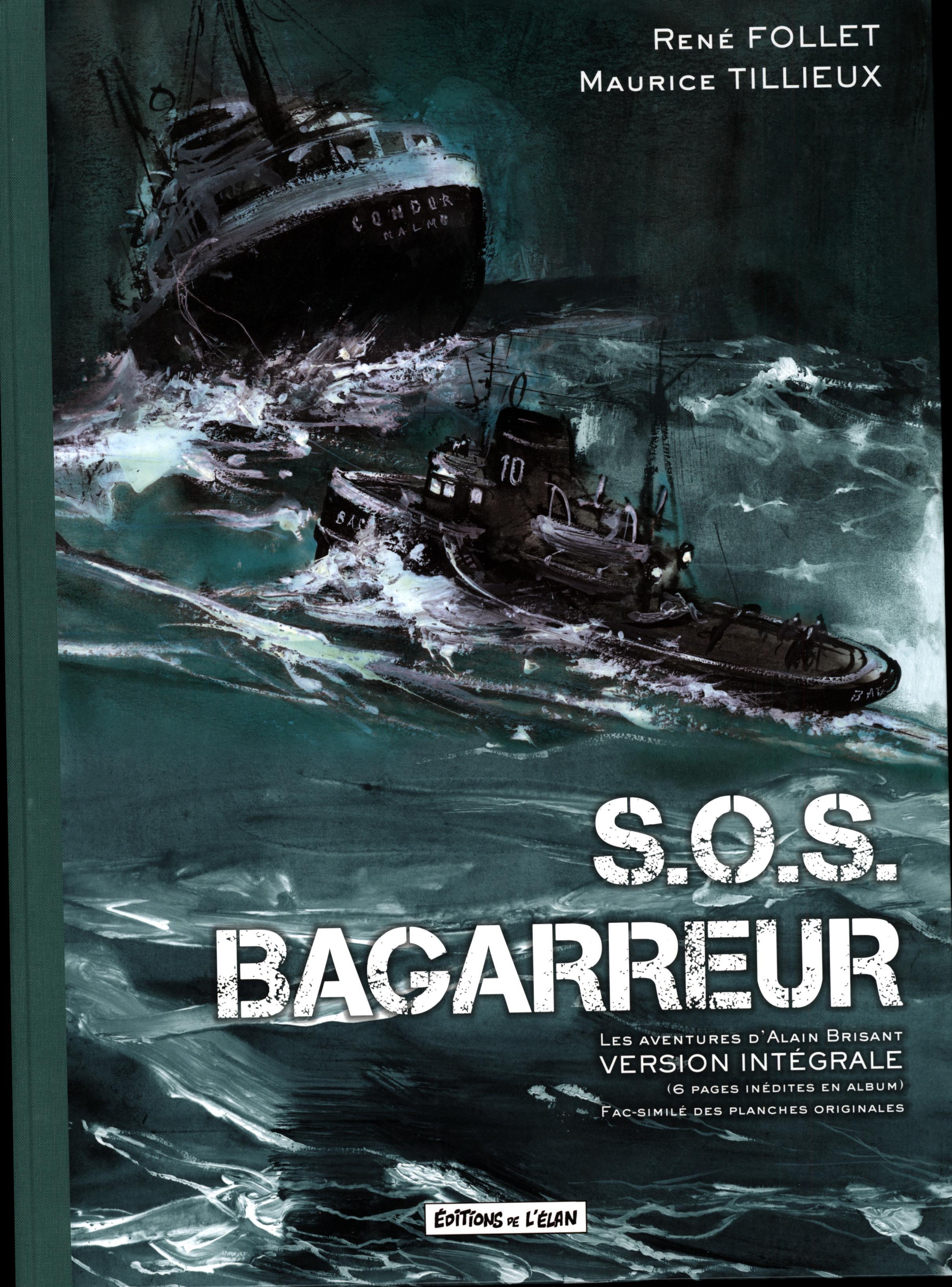 S.O.S. Bagarreur, un classique réédité signé Tillieux et Follet