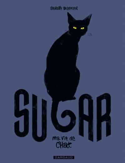 Sugar, ma vie de chat, un bel hommage à nos compagnons de route
