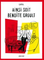 Catel remporte le Prix Artémisia pour Ainsi Soit Benoîte Groult
