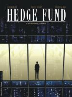 Hedge fund, traders et argent facile au Lombard