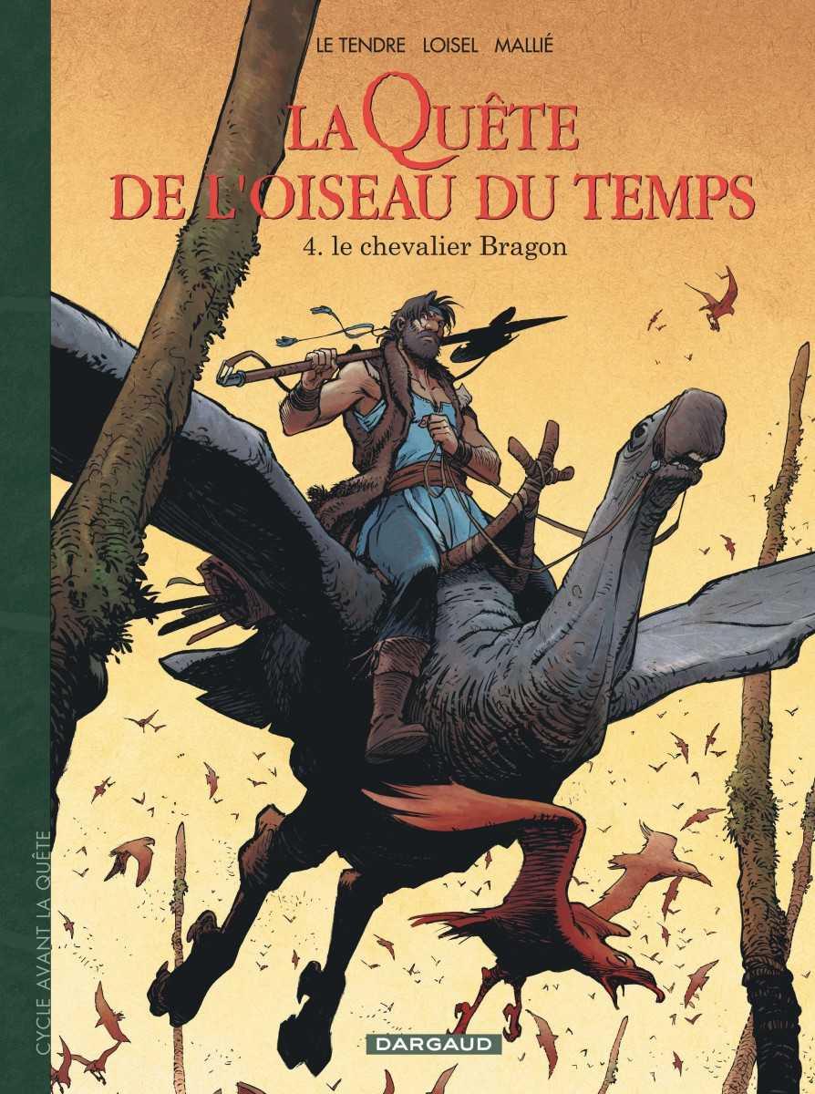 Avant la Quête de l'Oiseau du temps, les débuts du chevalier Bragon