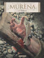 Murena T9, des épines de haine et de passion