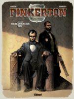 Pinkerton, la vie de Lincoln pour enjeu