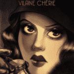 Violette Nozière, vilaine chérie, empoisonneuse et midinette