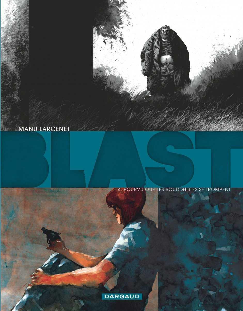 Blast T4, la fin d'un opéra du désespoir signé Larcenet