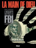 La Main de Dieu T2, Hoover patron à vie du FBI