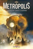 Metropolis, et si la première guerre mondiale n'avait pas eu lieu ?