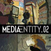 MediaEntity.02, piège sur le web