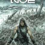 Noé, la Bible revisitée par Aronofsky dont le film tiré de la BD sort le 9 avril