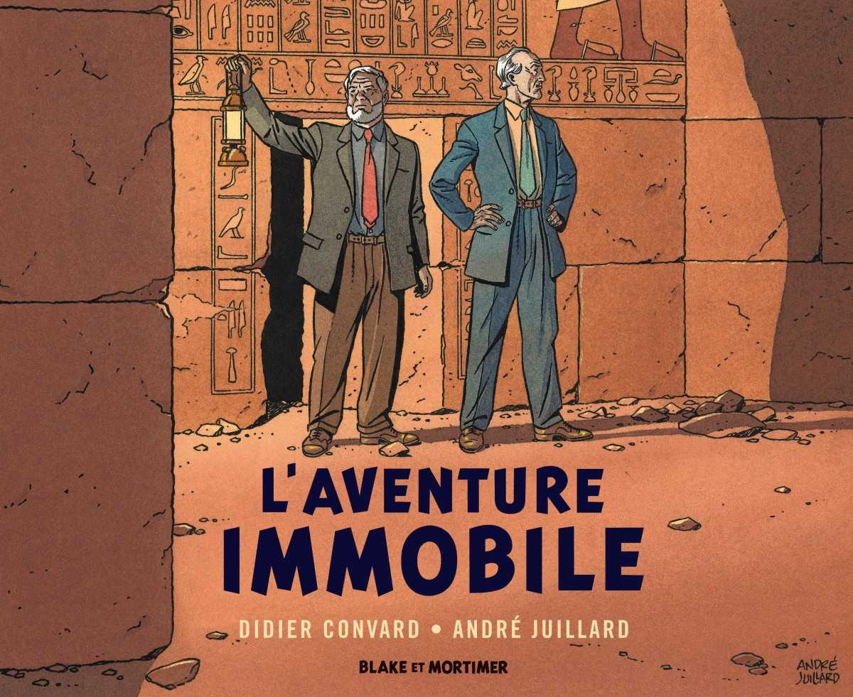 L'Aventure immobile, Blake et Mortimer, le retour avec André Juillard et Convard