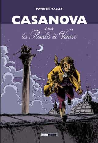 Casanova, la grande évasion vénitienne