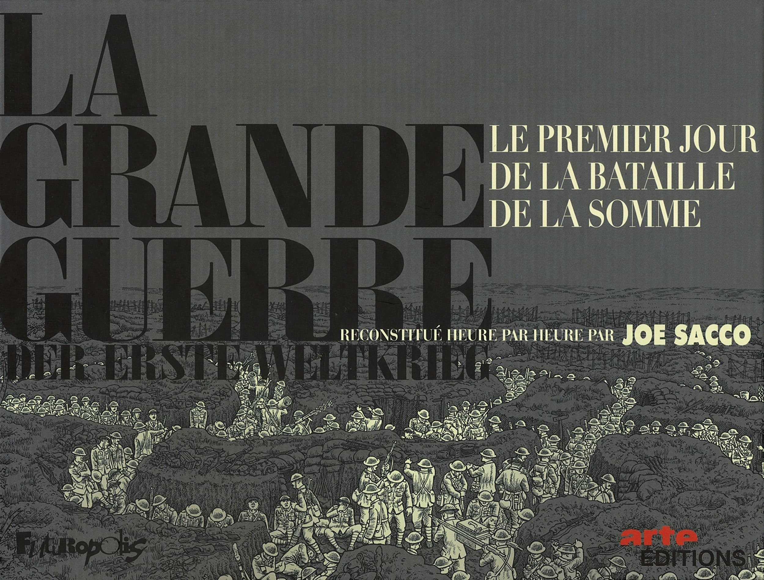 """La Grande Guerre, le premier jour de la bataille de la Somme """"couvert"""" par Joe Sacco"""