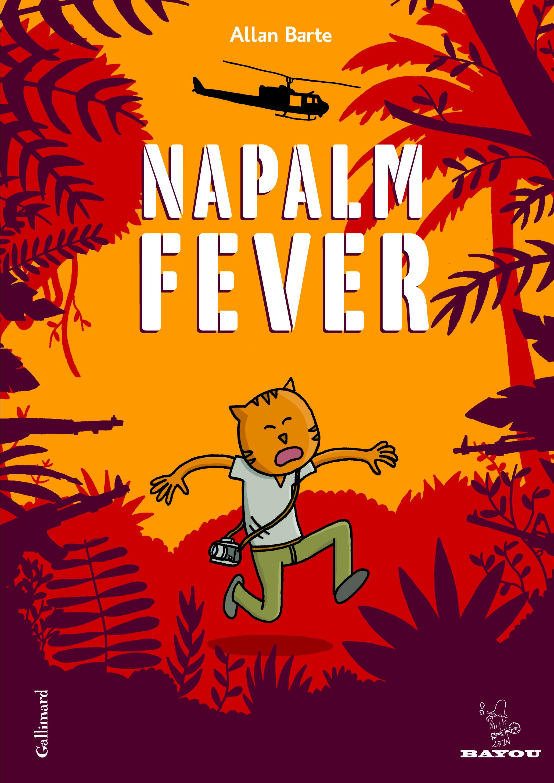 Napalm Fever, retour au bout de l'enfer