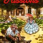Passions, un flagrant délire à la Goossens