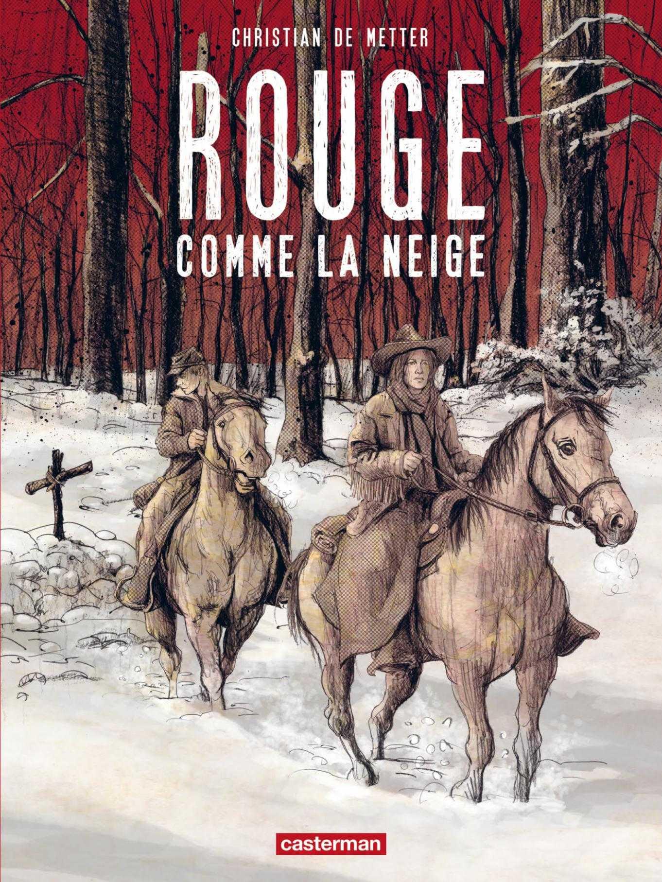 Rouge comme la neige, De Metter signe un western shakespearien