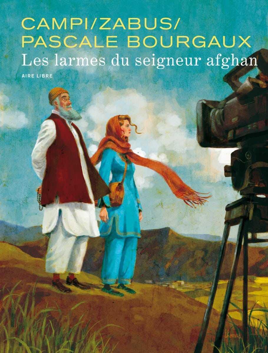 Les Larmes du seigneur afghan, chronique d'une guerre morte
