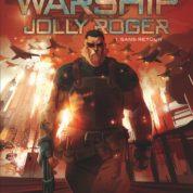 Warship Jolly Roger, nouveaux pirates de l'espace