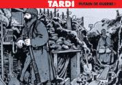 A partir du 15 mai,Tardi expose Putain de guerre ! à Paris