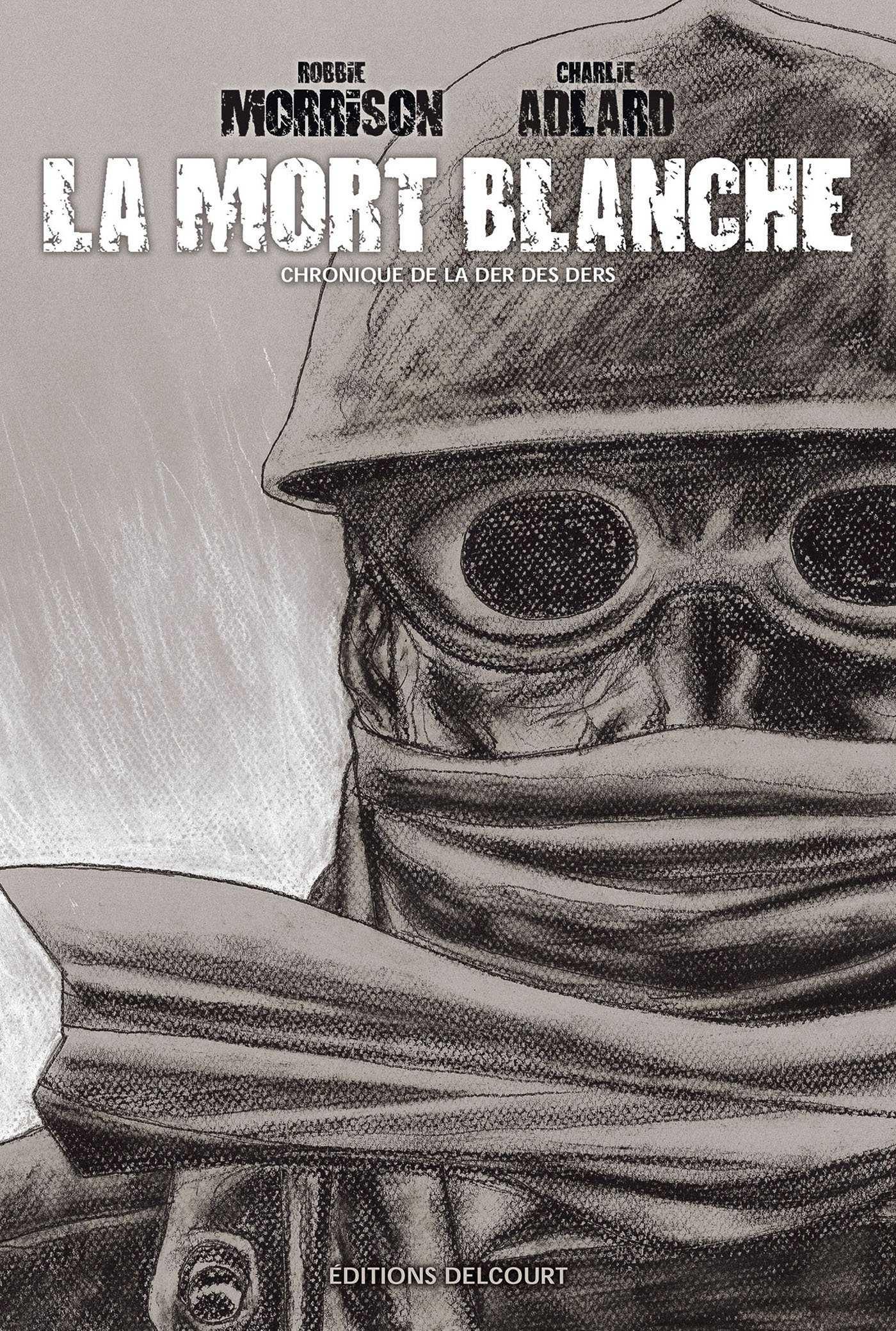 La Mort Blanche, page tragique et oubliée de la Grande Guerre