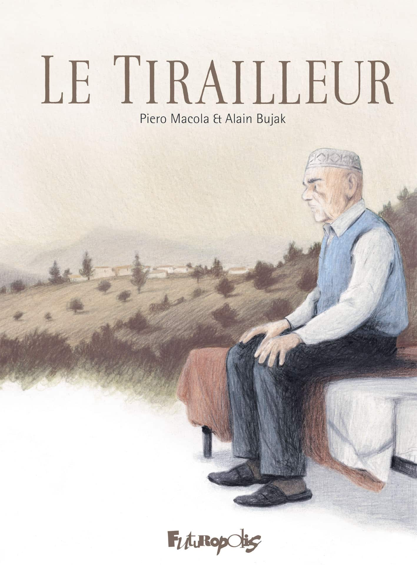 Le Tirailleur, la vie d'un de ces oubliés de la mémoire nationale