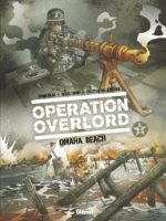 Opération Overlord T2, Omaha Beach la sanglante