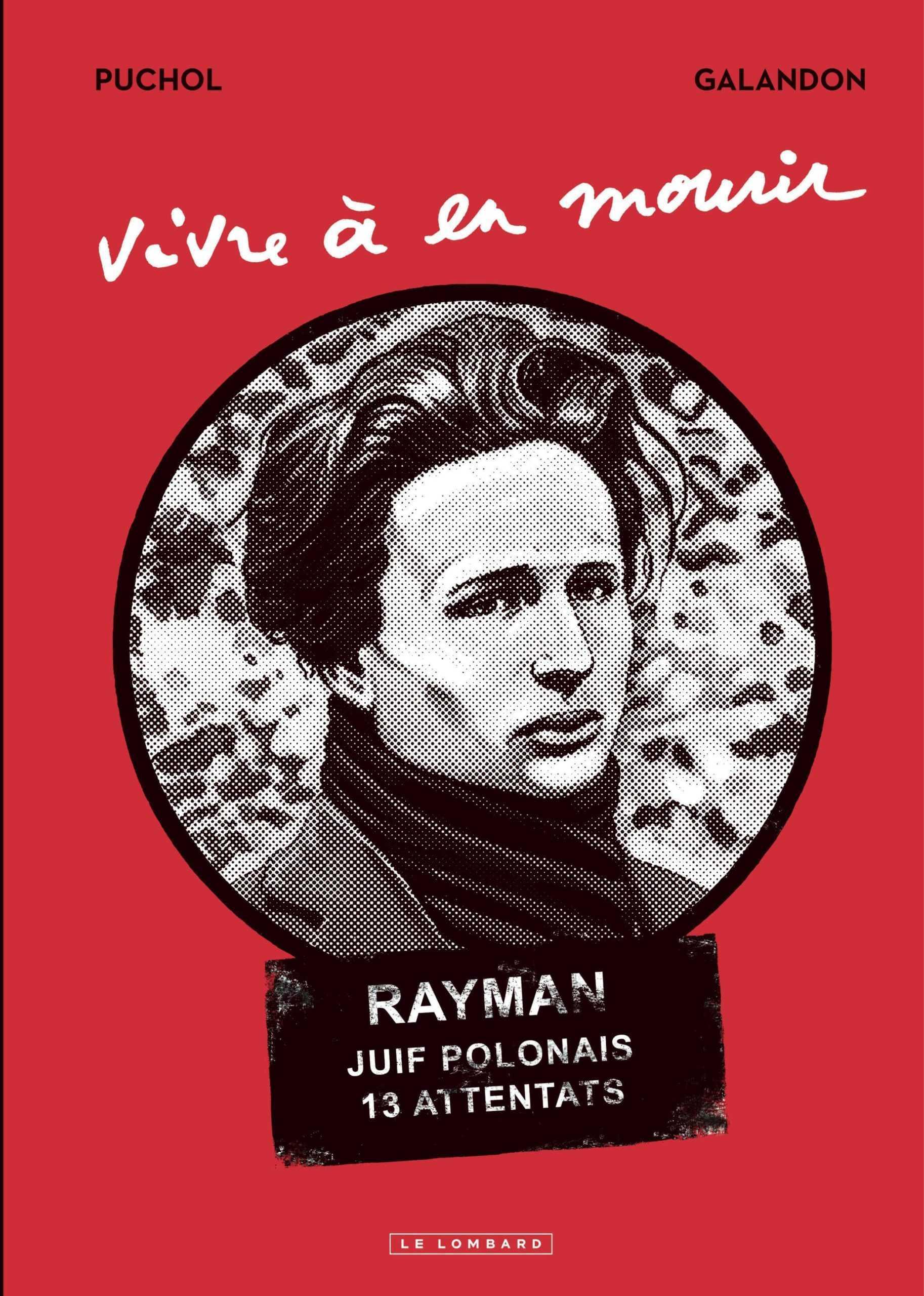 Vivre à en mourir, Marcel Rayman et l'Affiche Rouge