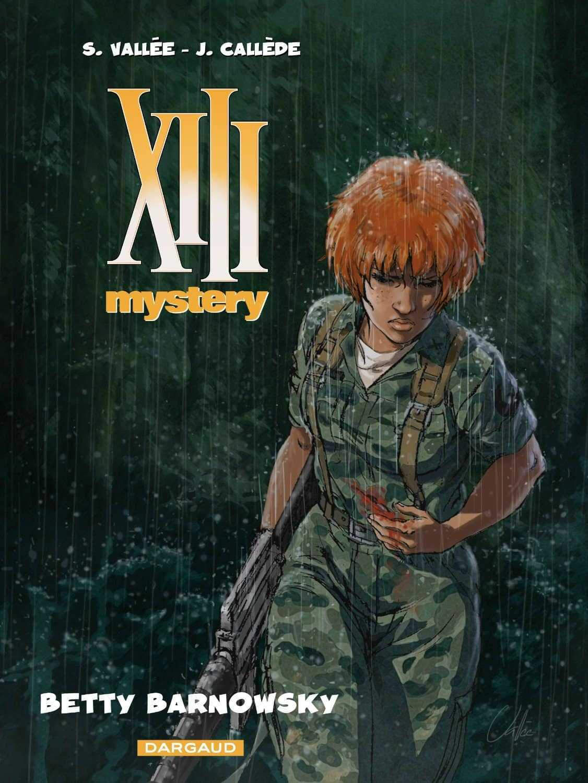 XIII Mystery T7, Betty Barnowsky en vedette