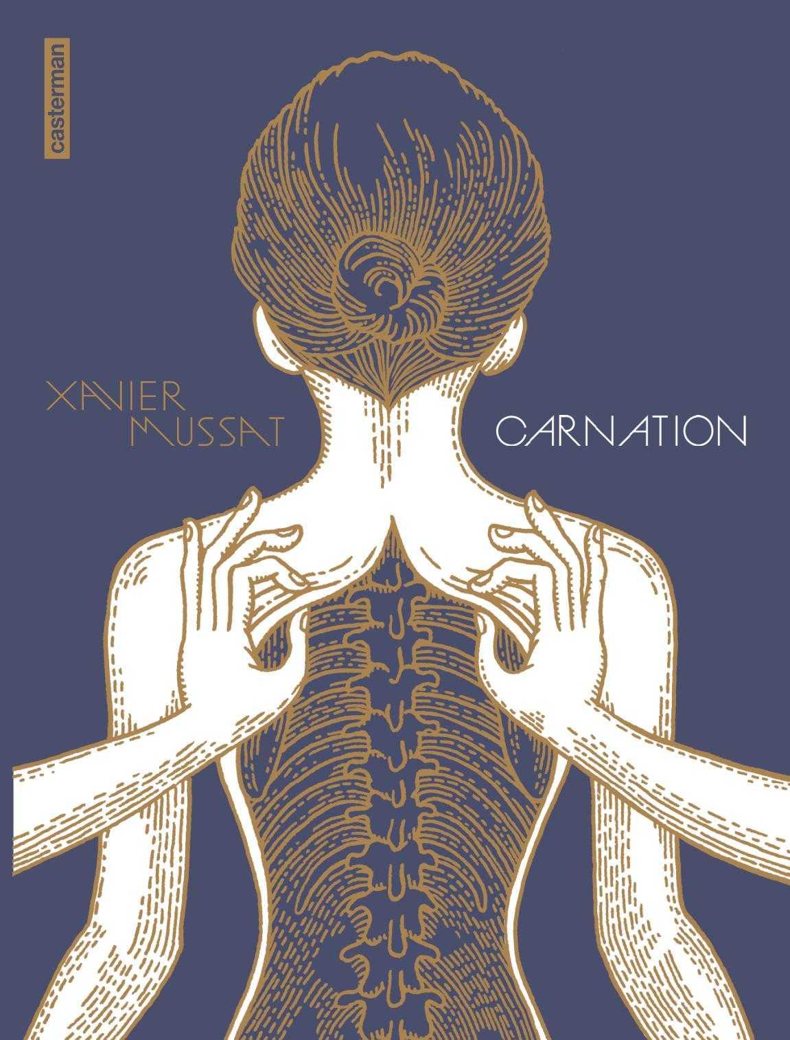 Carnation, la passion selon Xavier Mussat