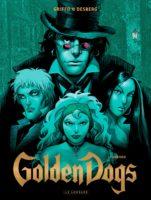 Golden Dogs T2, unis pour le pire et le meilleur