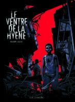 Le Ventre de la Hyène, une tragédie africaine