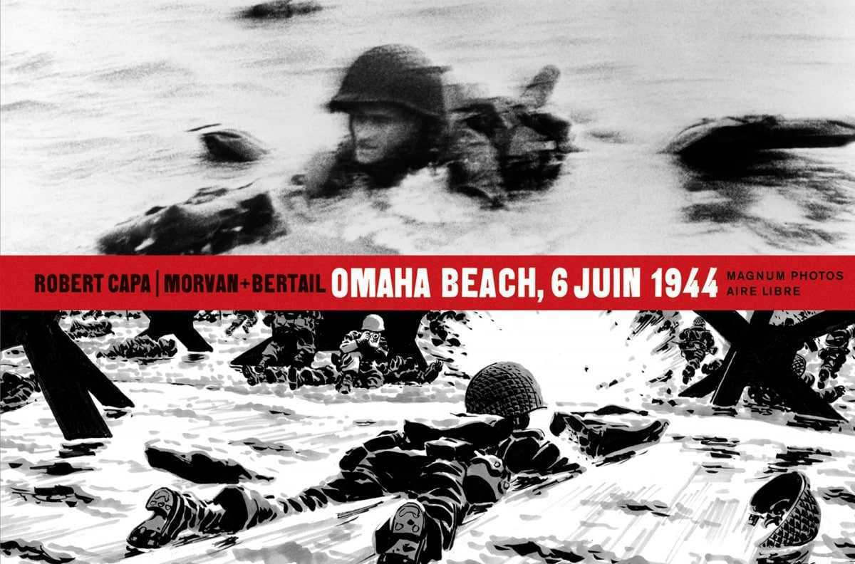 6 Juin 1944, Omaha Beach avec Robert Capa