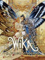 Wika, Olivier Ledroit au pays fantastique et cruel des fées