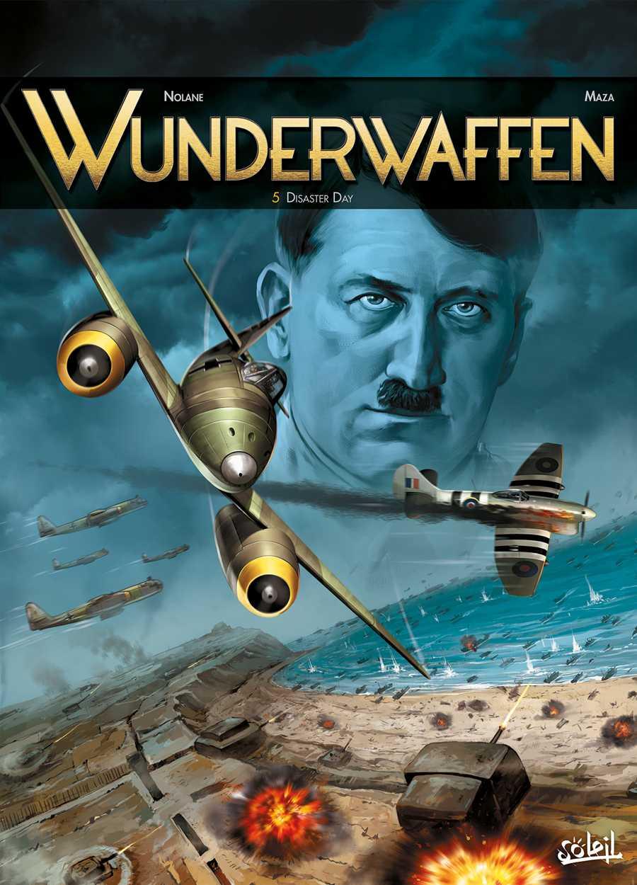 6 juin 44, le jour du désastre dans Wunderwaffen