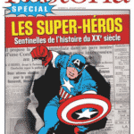 Historia vous invite à passer l'été avec les Super-héros