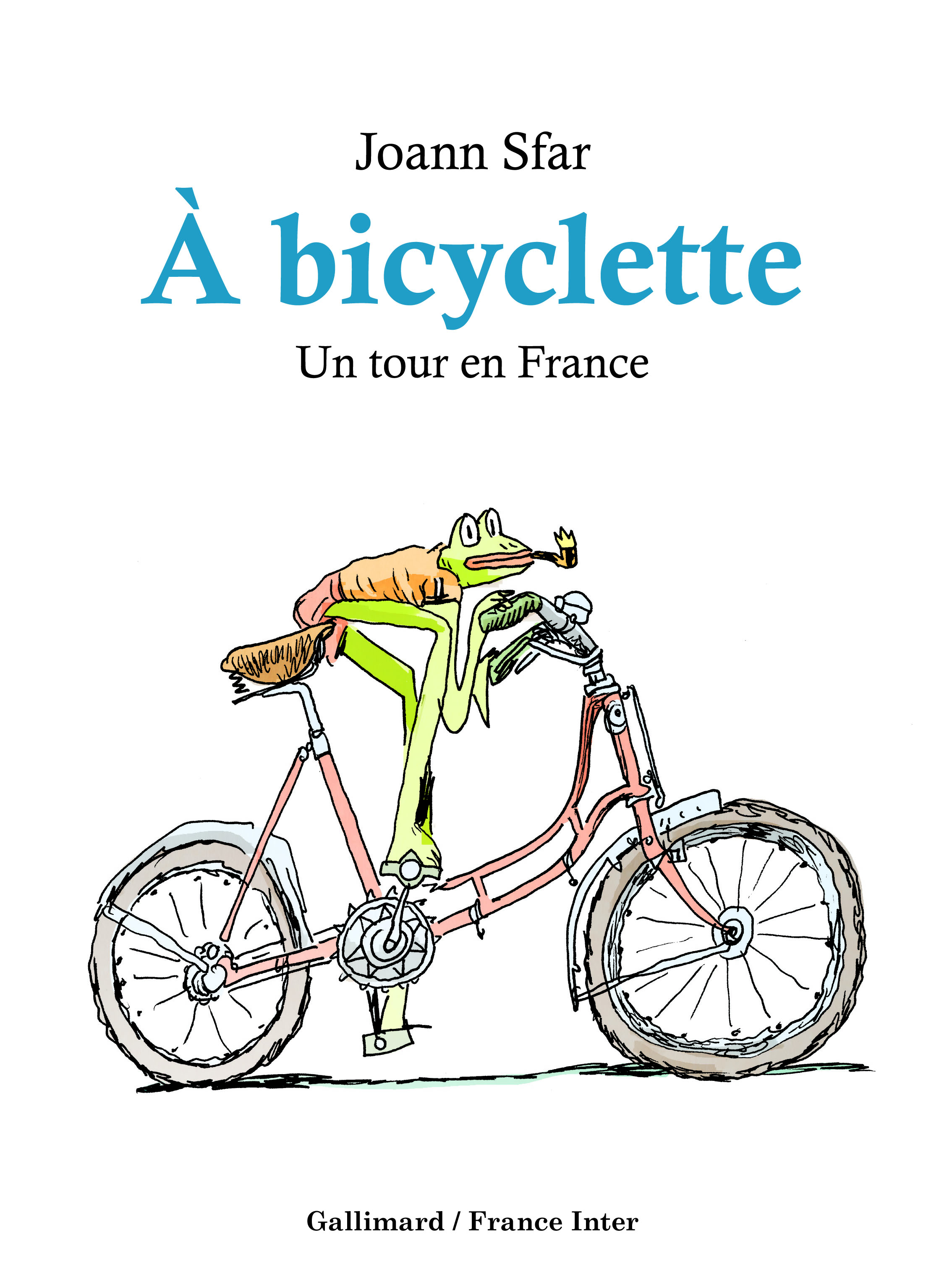 À bicyclette, Joann Sfar a fait son Tour de France