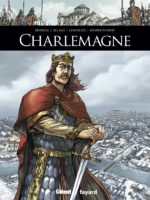 Charlemagne, un empereur bâtisseur et européen