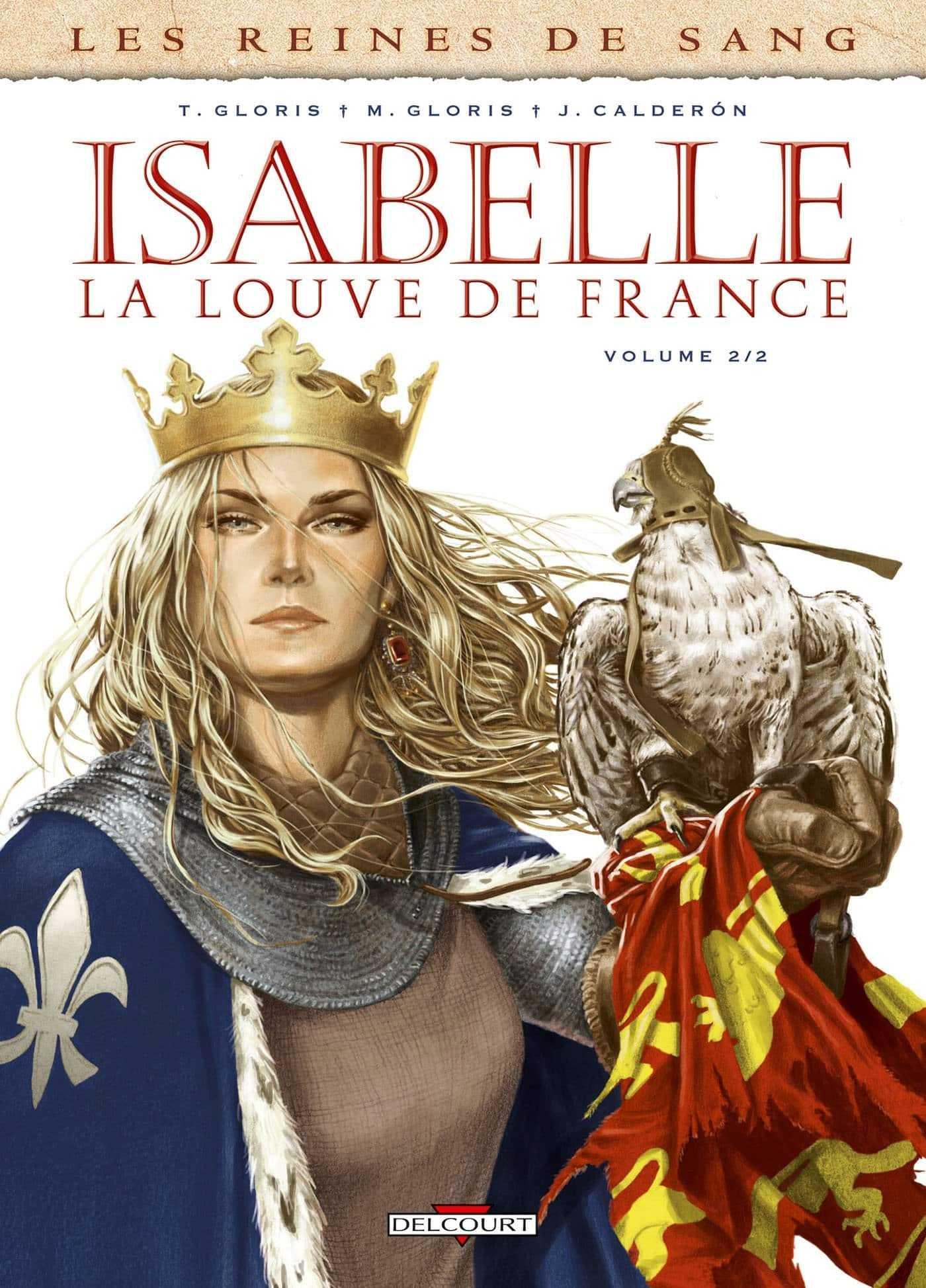Les Reines de sang, Isabelle La Louve de France joue et gagne