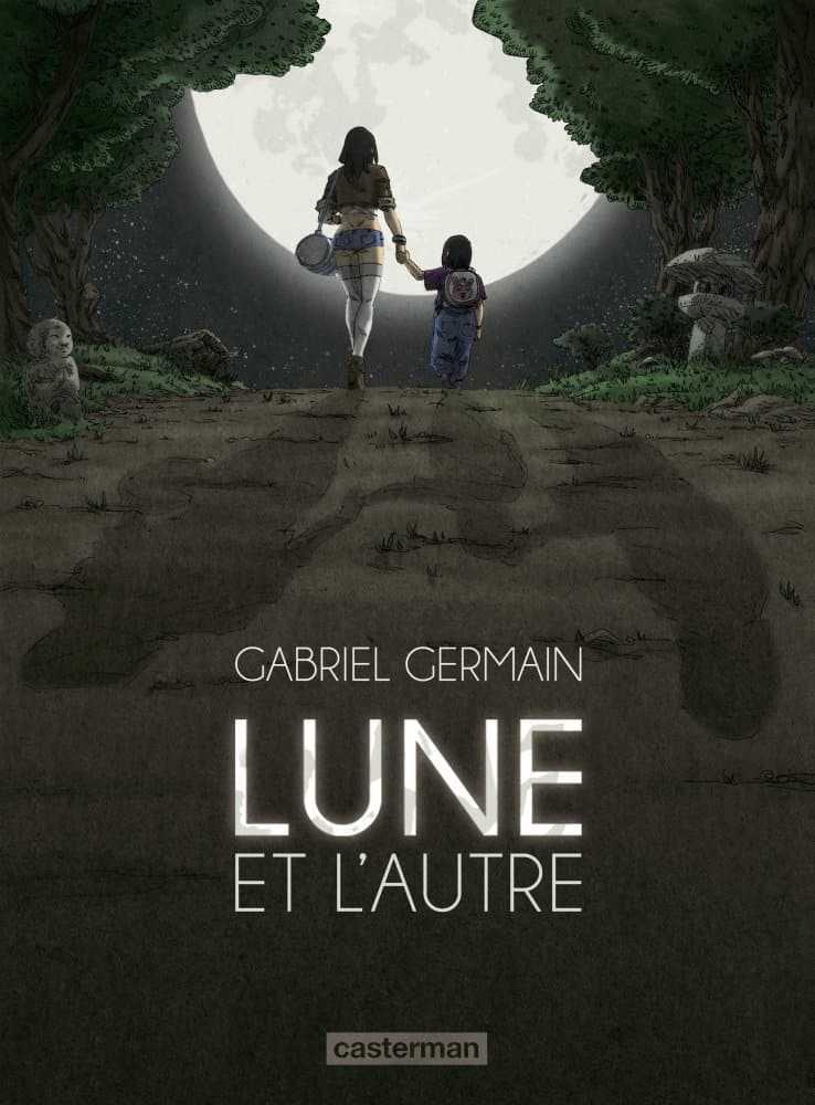 Rencontre avec Gabriel Germain pour Lune et l'autre