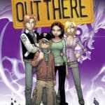 Out there T3, retour aux sources