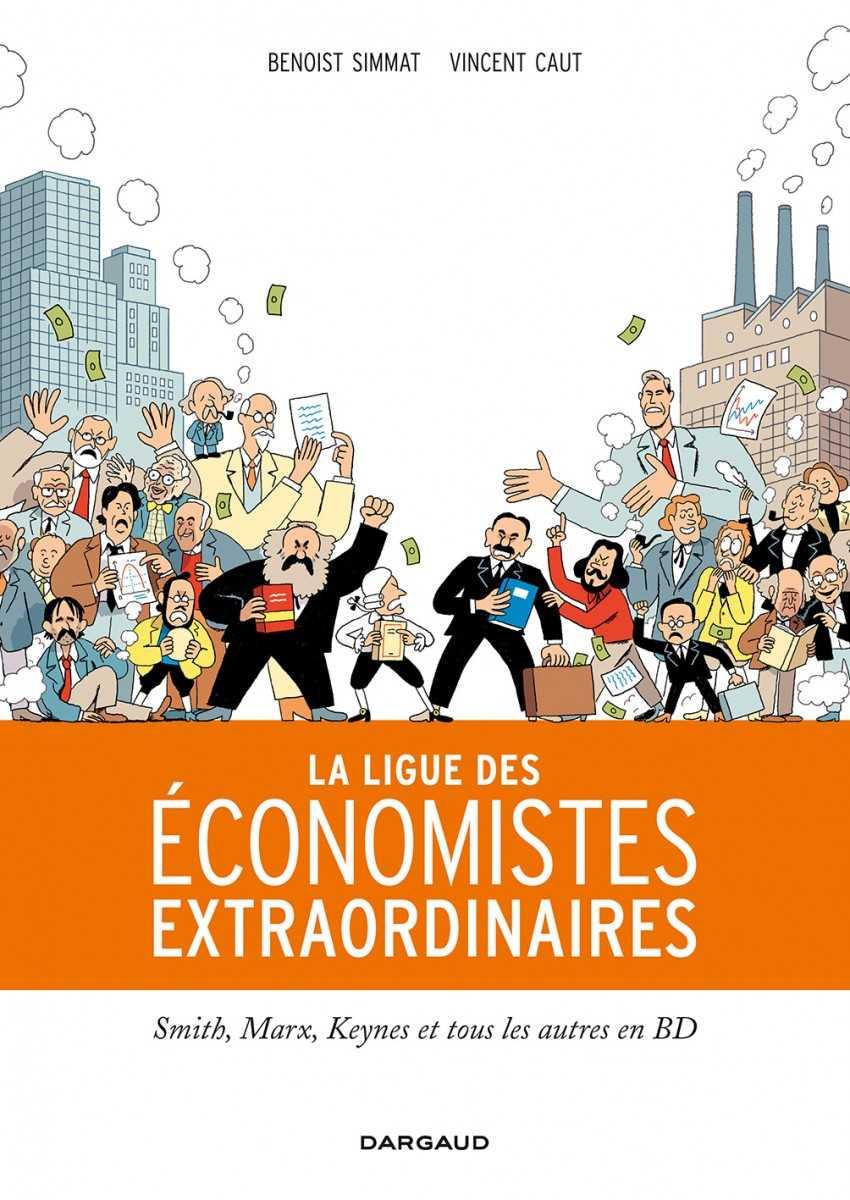 La Ligue des Économistes extraordinaires, faut pas rêver