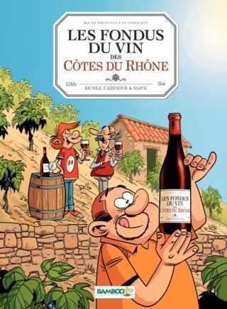 Les Fondus du Vin des Côtes du Rhône