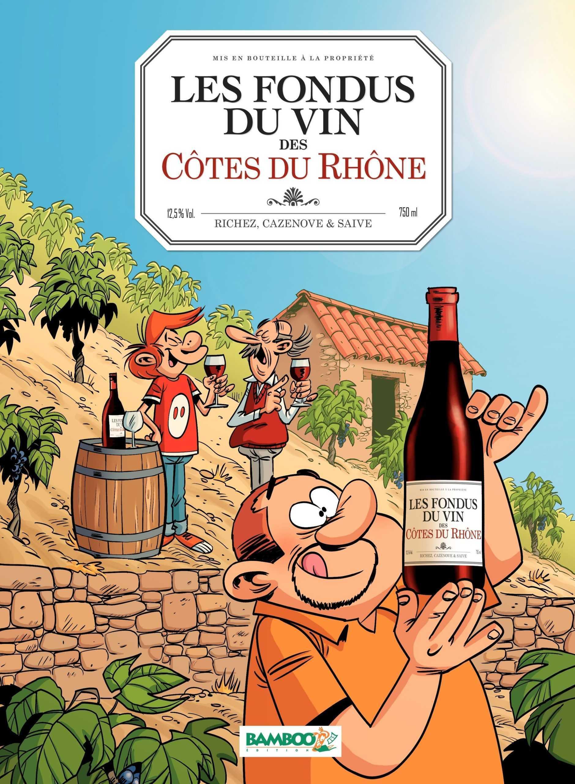 Les Fondus du vin, place aux Côtes du Rhône
