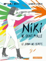 Niki, le troublant destin de mademoiselle de Saint Phalle