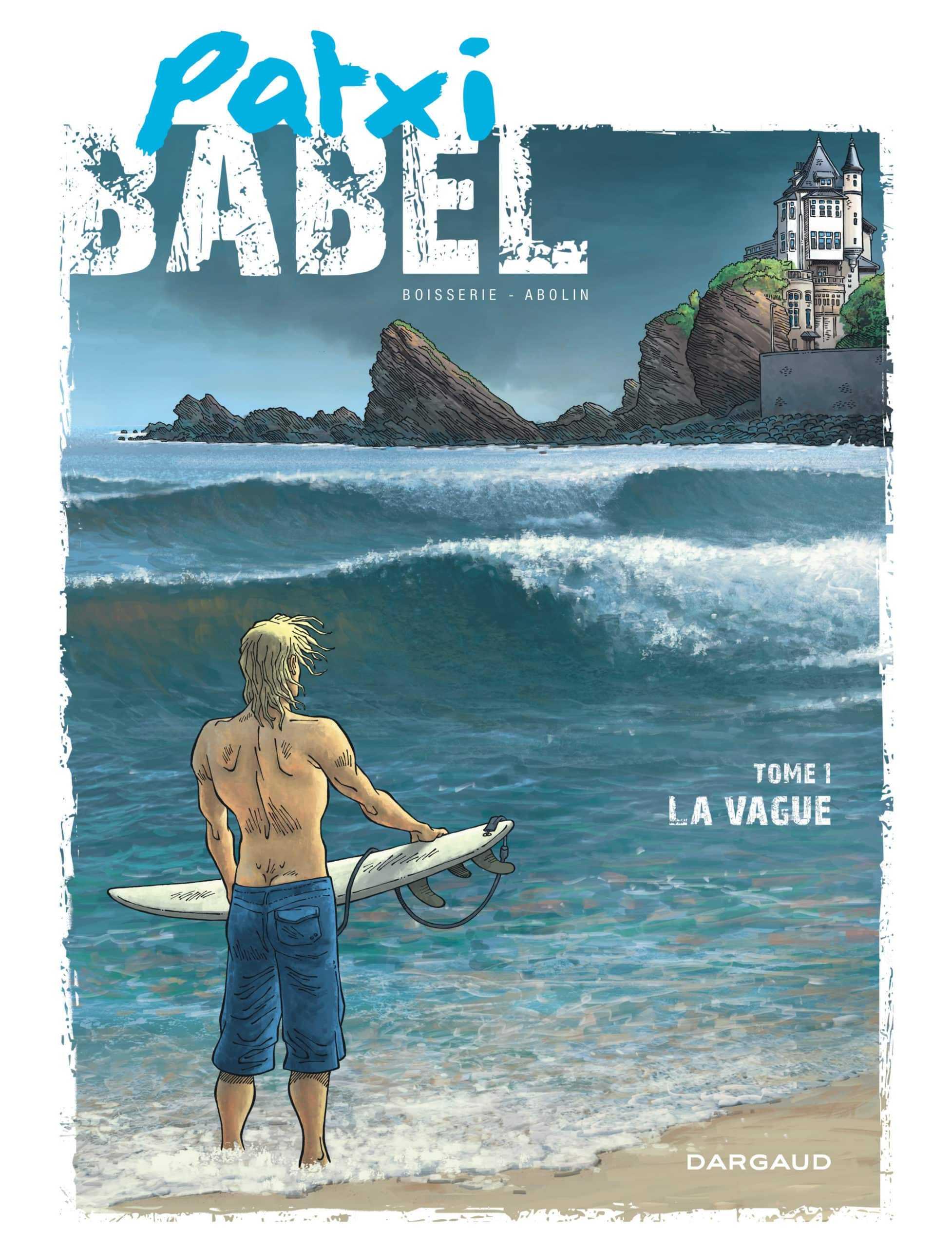 Patxi Babel, le surf et le Pays Basque en toile de fond
