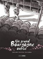 Sur les traces d'un grand Bourgogne oublié