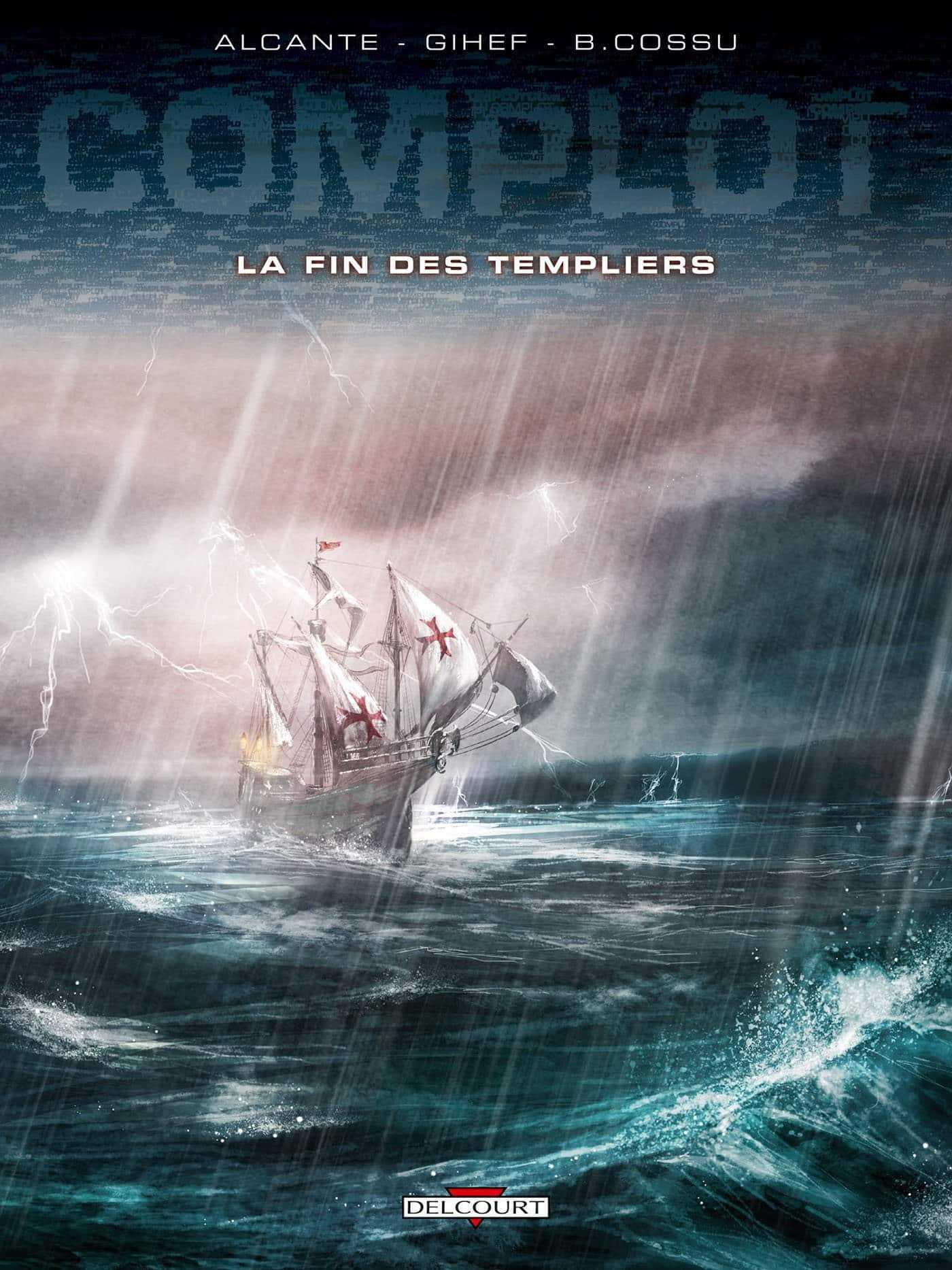 La Fin des Templiers, un complot d'état pour un trésor mythique