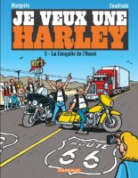 Je veux une Harley T3, Margerin « on the road again »
